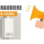 Devis chaudiere à 1€ (euros)